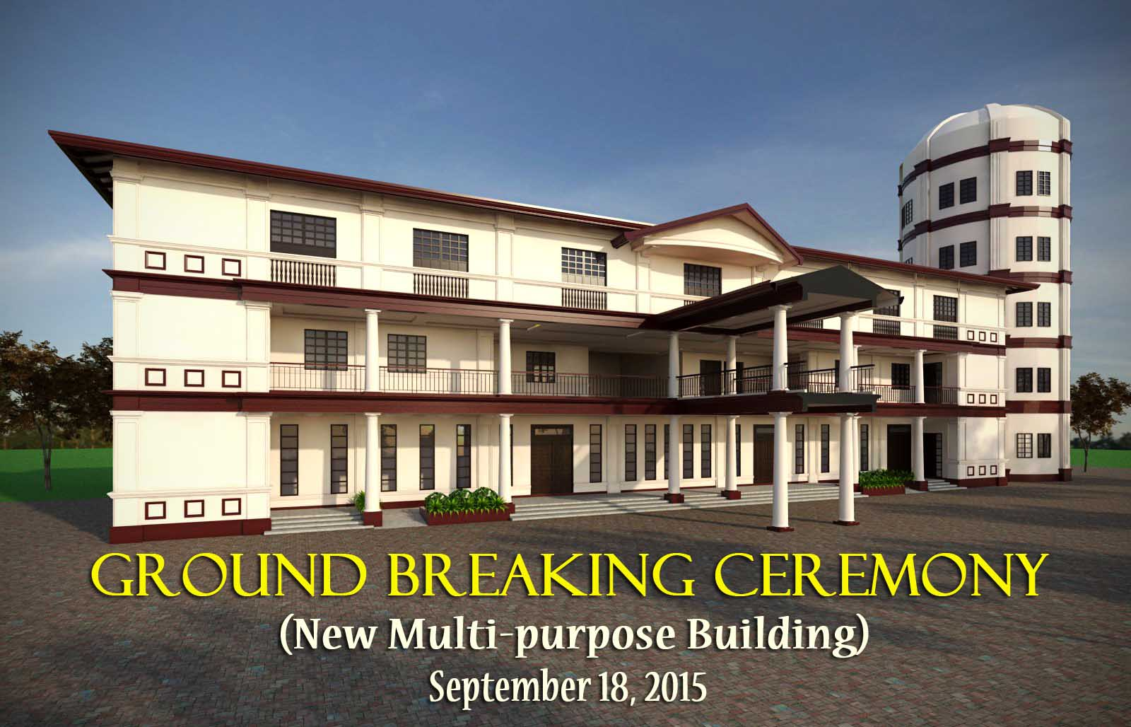 GROUDBREAKING CEREMONY OF THE NEW MULTI-PURPOSE BUILDING